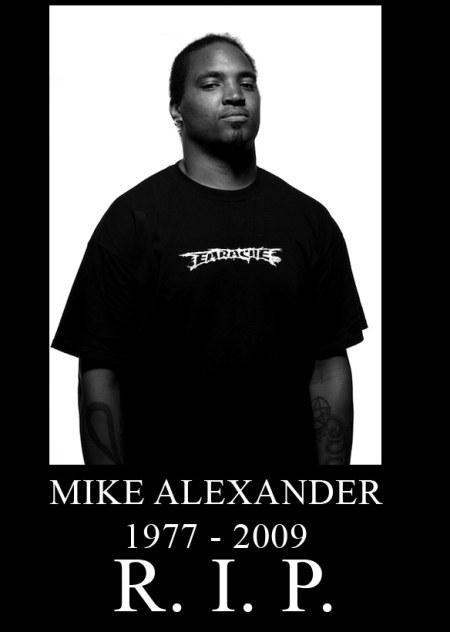 Mike Alexander - RIP